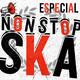 Capítulo 144 /// Non Stop Ska 2019
