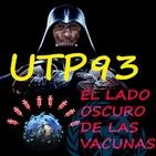 UTP93 vacunas, la parte oscura