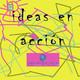 Ideas en Acción. Especial Voluntari@s UAL con 'ANDA' y 'El Árbol de las Piruletas'
