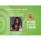 Alimentación y vida anti-cáncer, Dra. Odile Fernández - Parte 2 de 2