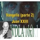 VDLA 10x1: Un Papa con vocación de obrero/Vangelis (parte 2)