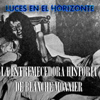 Leeh: LA ESTREMECEDORA HISTORIA DE BLANCHE MONNIER