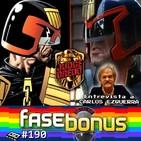 Fase Bonus #190 - Juez Dredd