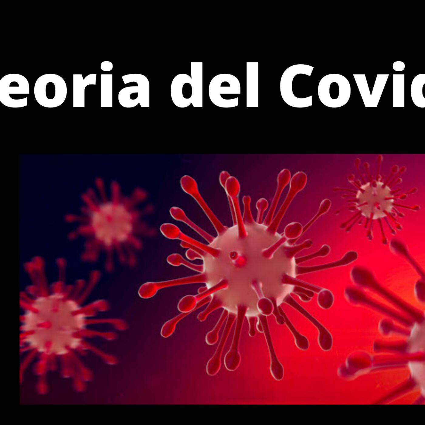 Teoria de Garcia : EL COVID EXISTE? Episodio # 2