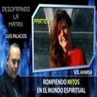 ROMPIENDO MITOS en el Mundo Espiritual por Sol Ahimsa PARTE 2 – Descifrando La Mátrix