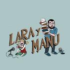 Lara y Manu EL PODCAST 05