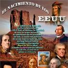 Programa 150: EL NACIMIENTO DE LOS EE.UU.
