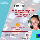 """ON RADIO """"IDEAS PARA MEJORAR EL POTENCIAL EN TUS REDES SOCIALES"""""""
