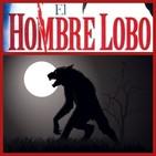 El Hombre Lobo... ¿Mito, Leyenda o realidad?