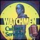 Cultura Seriéfila 3x04: Watchmen, Vida perfecta y análisis de Filmin