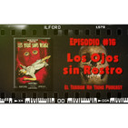 El Terror No Tiene Podcast - Episodio #16 - Los ojos sin rostro (1960)