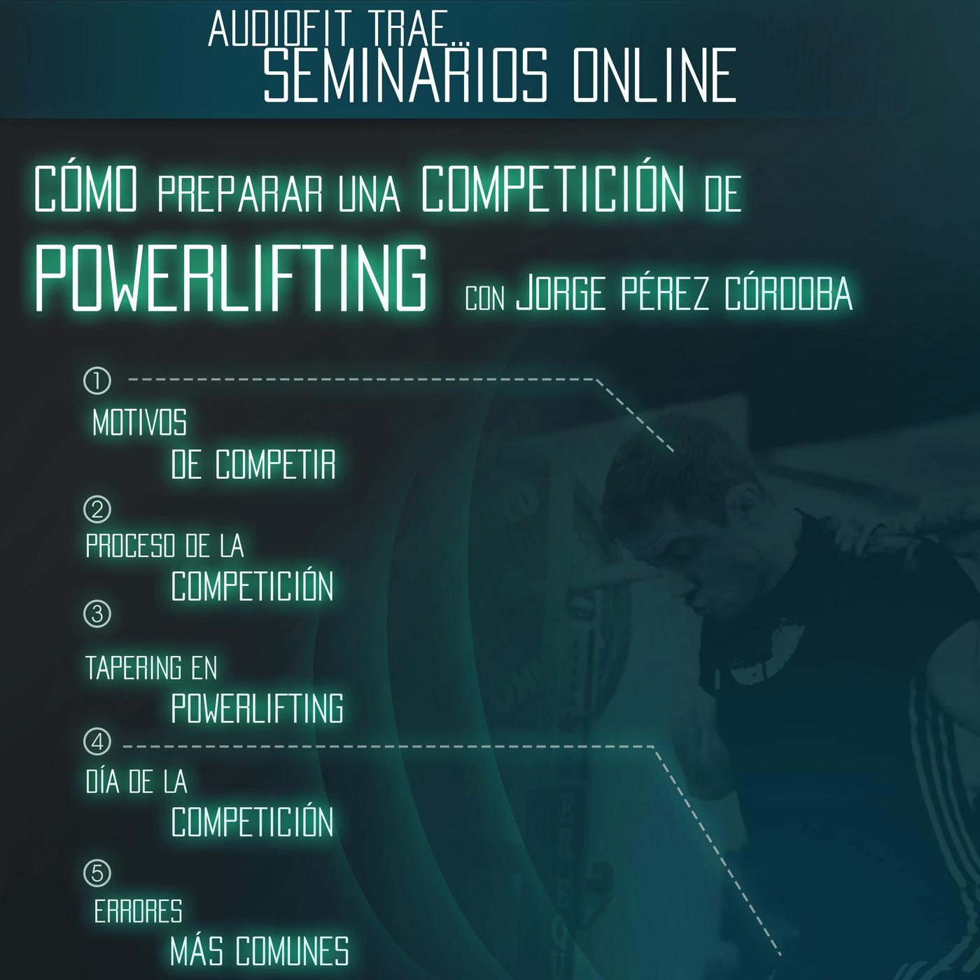 Cómo Preparar una Competición de Powerlifting - Jorge Pérez Córdoba