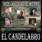TAYOS, LAS CUEVAS DEL MISTERIO - El Candelabro 7T 20-11-20 - Prog 12