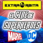 EXTRA ÓRBITA –Archivo Ligero– Cine de Superhéroes según unos dibujantes Marvel/DC cómics (agosto 2018)