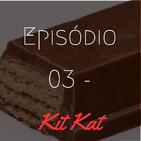 the GOAT - Ep. 03 - Kit Kat