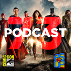 Programa 73 - El Sótano del Planet - Primera Foto de la Justice League y Seguimiento SDCC 2016