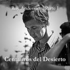 Centauros del Desierto #2: Roy Andersson, Parte I