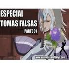 Universo Saint Seiya: Especial Tomas Falsas Parte 01