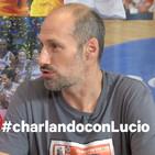Charlando con Lucio T4 Nº1