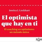 El optimista que hay en ti.