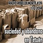 #39 Suciedad y abandono en Tetuán: el movimiento vecinal responde