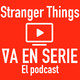 Stranger Things (La nostalgia) T1E2