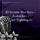El Secreto Mas Raro - Audiolibro - Earl Nightingale