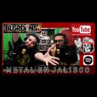 El podcast de los balagardones #16 metal en jalisco