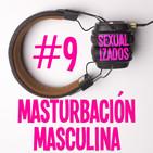 #009 Masturbación masculina