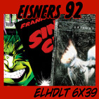 [ELHDLT] 6x39 Premios Eisner 1992