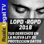 Ley de Proteccion de Datos | LOPD | RGPD | Tus Derechos en la Nueva LOPD | Proteccion de Datos