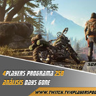 4Players 258 Análisis #DaysGone y análisis GOT episodio 3 + avengers End game Con spoilers