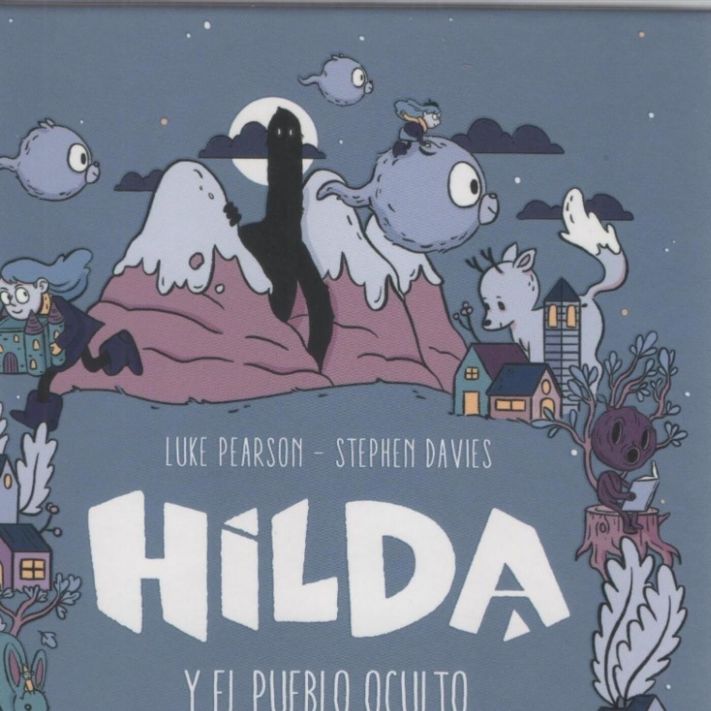 Capitulo 11 - Hilda y el Pueblo Oculto - Lara y Manu Leemos
