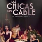 Las Chicas del Cable T 2-8: La Inocencia #Drama #Amistad #peliculas #podcast #audesc