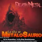 La Era del MetaloSaurio (Edicion 314) - Death Metal Vol 10