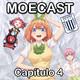 Moecast N° 4: Todos los caminos llevan a Yotsuba