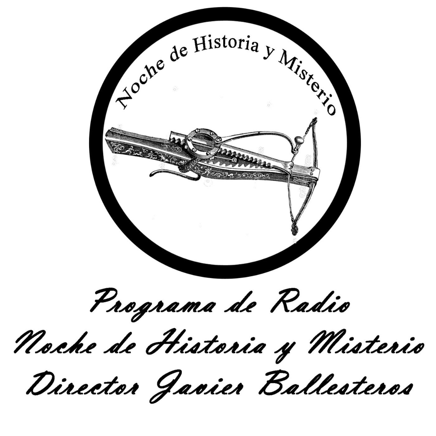 Noche de Historia y Misterio 7ª temp. Nº 228-4 Situaciones: Vida y Muerte Personajes Famosos