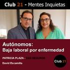 Autónomos: Baja laboral por enfermedad – DAS SEGUROS / Club 21 – David Escamilla