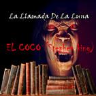 65 (LLDLL) El Coco. Stephen King (En La Estanteria... DRAMATIZACION)