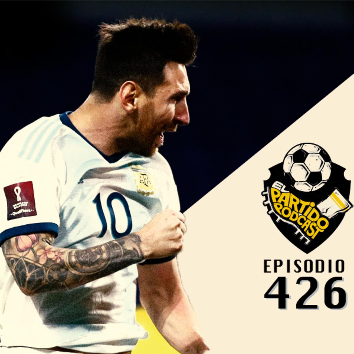 Ep 426: Arrancan las eliminatorias sudamericanas