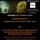 El Cronovisor. Programa 40 (Programa Especial Primera Parte). Presentación Terra Levis.