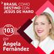 103: Brasil como destino | Con Jesús de Haro