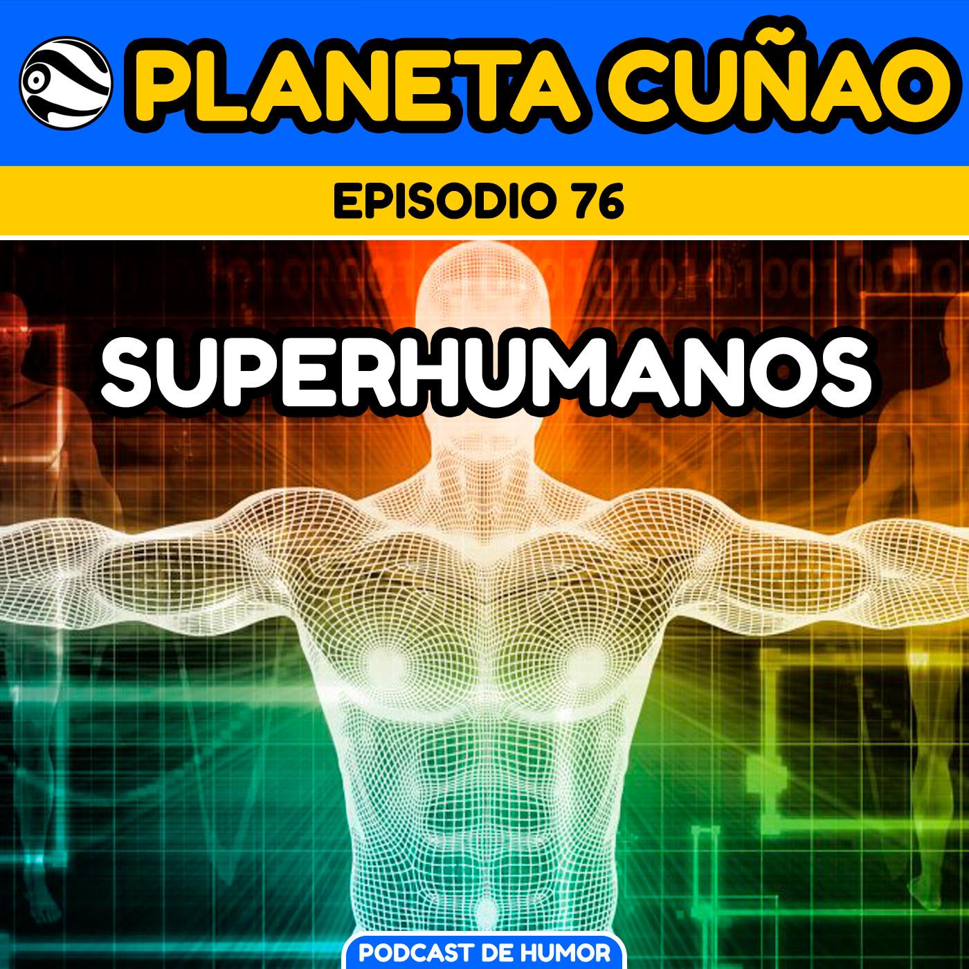 Superhumanos