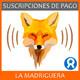 La Madriguera_SUSCRIPCIONES DE PAGO EN IVOOX