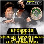 Episodio 08 - Caruso Adventures in the E3 (HD Remaster)