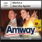 CDBR 104 - De Vaca a Granjeiro - Martin e Ana Lilia Aguilar
