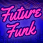 Future Funk Network #01: City Pop y mas!