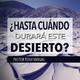 ¿Hasta Cuándo Durará Este Desierto? - Pastor Tony Vargas