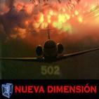 NUEVA DIMENSIÓN - El tiempo perdido ¿Que le ocurrió al vuelo 502? -