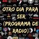 Otro Dia Para Ser N° 620 (08-08-2020)